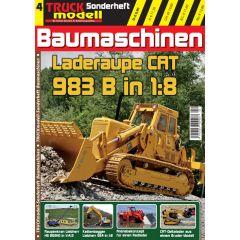 TRUCKmodell Sonderheft 04 - Baumaschinen