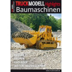 "TRUCKmodell Highlights ""Baumaschinen"""