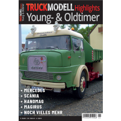 """TRUCKmodell Highlights """"Young- & Oldtimer"""""""