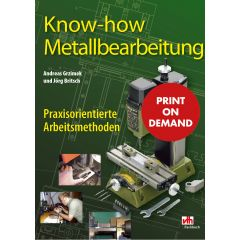 Know-how Metallbearbeitung (PoD)