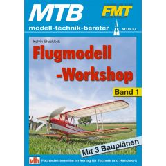 Flugmodell-Workshop - Band 1