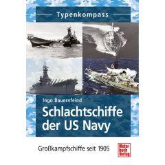 Schlachtschiffe der US Navy Großkampfschiffe seit 1905
